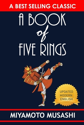 A Book of Five Rings - Musashi, Miyamoto