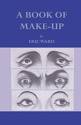 A Book of Make-Up - Ward, Eric