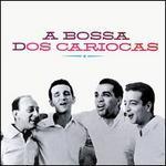 A Bossa Dos Cariocas