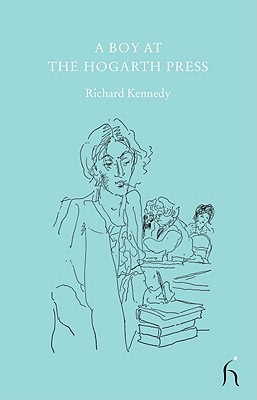 A Boy at the Hogarth Press - Kennedy, Richard, and Randle, John (Foreword by)