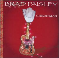 A Brad Paisley Christmas - Brad Paisley