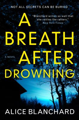 A Breath After Drowning - Blanchard, Alice