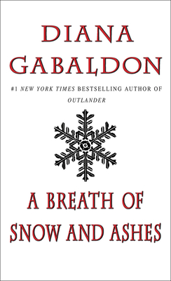 A Breath of Snow and Ashes - Gabaldon, Diana