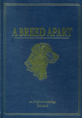 A Breed Apart: A Tribute to the Hunting Dogs That Own Our Souls: An Original Anthology - Evans, George Bird, and Langton, Bruce (Illustrator)