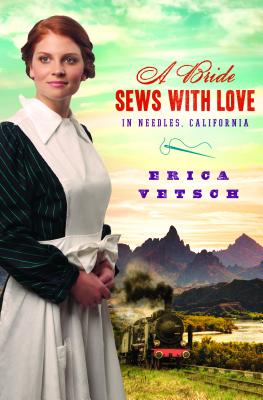 A Bride Sews with Love in Needles, California - Vetsch, Erica