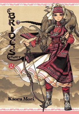 A Bride's Story, Volume 2 - Mori, Kaoru (Creator)