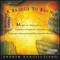 A Bridge to Bach - Andrew Rangell (piano)