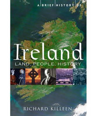 A Brief History of Ireland - Killeen, Richard