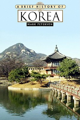 A Brief History of Korea - Peterson, Mark