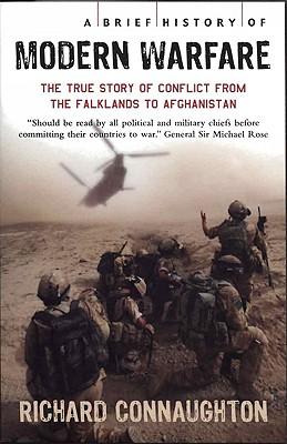 A Brief History of Modern Warfare - Connaughton, Richard