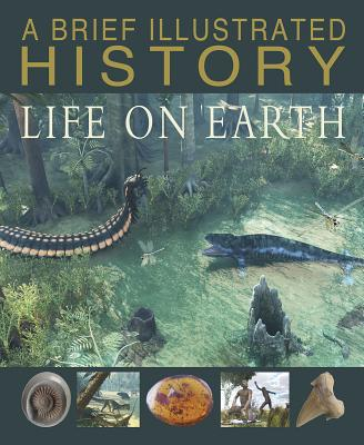 A Brief Illustrated History of Life on Earth - Parker, Steve