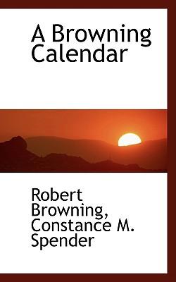 A Browning Calendar - Browning, Robert