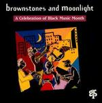 A Brownstones & Moonlight: Celebration of Black Music Month