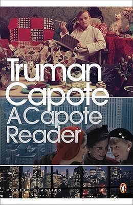 A Capote Reader - Capote, Truman