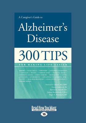 A Caregiver's Guide to Alzheimer's Disease (Large Print 16pt) - Callone, Patricia R