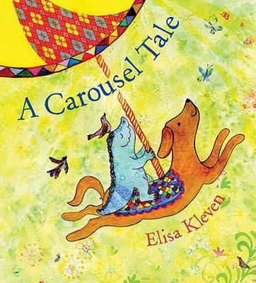 A Carousel Tale - Kleven, Elisa