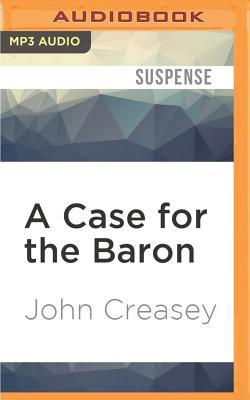 A case for the Baron. - Creasey, John