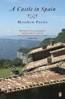 A Castle in Spain - Parris, Matthew