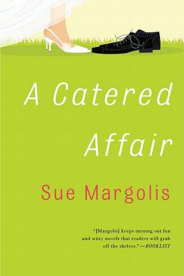 A Catered Affair - Margolis, Sue
