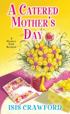 A Catered Mother's Day - Crawford, Isis