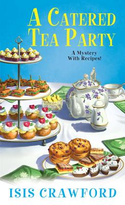 A Catered Tea Party - Crawford, Isis