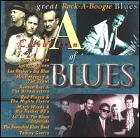 A Celebration of Blues: Great Rock-A-Boogie Blues - Various Artists