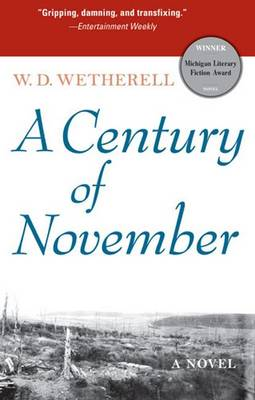 A Century of November - Wetherell, W D