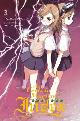 A Certain Magical Index, Vol. 3 (light novel) - Kamachi, Kazuma