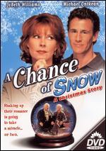 A Chance of Snow - Tony Bill