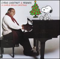 A Charlie Brown Christmas - Cyrus Chestnut & Friends