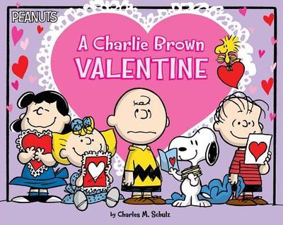 A Charlie Brown Valentine - Schulz, Charles M