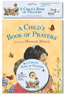 A Child's Book of Prayers - Book & CD Set - McInerney, Kathleen (Read by), and King, Lorelei (Read by), and Schemmel, Sean (Read by)