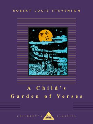 A Child's Garden of Verses - Stevenson, Robert Louis, and Robinson, Charles