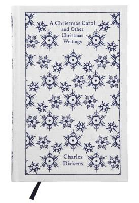 A Christmas Carol and Other Christmas Writings - Dickens, Charles, and Slater, Michael (Introduction by)