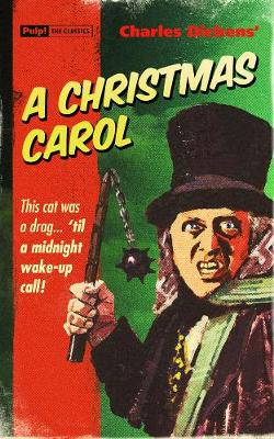 A Christmas Carol - Dickens, Charles, and Mann, David (Cover design by)