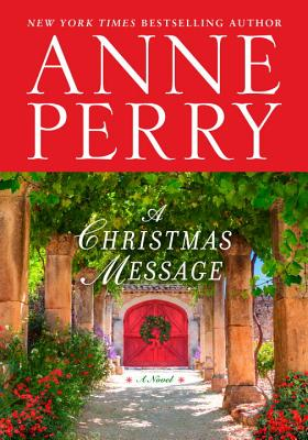 A Christmas Message - Perry, Anne