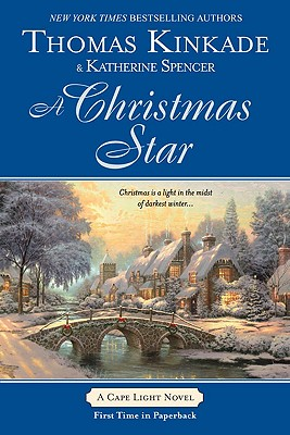 A Christmas Star - Kinkade, Thomas, Dr., and Spencer, Katherine