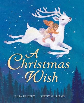 A Christmas Wish - Hubery, Julia, and Williams, Sophy
