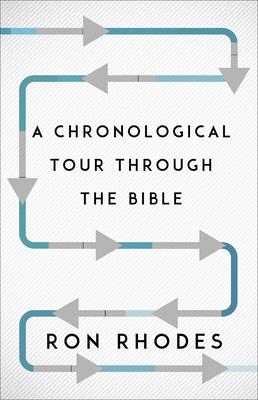 A Chronological Tour Through the Bible - Rhodes, Ron, Dr.