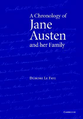 A Chronology of Jane Austen and Her Family: 1700-2000 - Le Faye, Deirdre