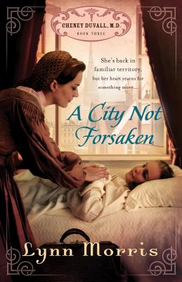 A City Not Forsaken - Morris, Lynn