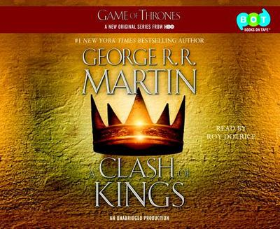 A Clash of Kings: A Song of Ice and Fire: Book Two - Martin, George R R, and Dotrice, Roy (Read by)