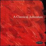 A Classical Adventure