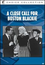 A Close Call for Boston Blackie - Lew Landers