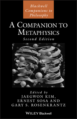 A Companion to Metaphysics - Kim, Jaegwon (Editor)