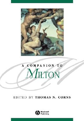 A Companion to Milton - Corns, Thomas N (Editor)