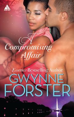 A Compromising Affair - Forster, Gwynne