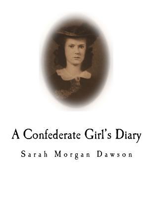A Confederate Girl's Diary - Dawson, Warrington (Introduction by), and Dawson, Sarah Morgan