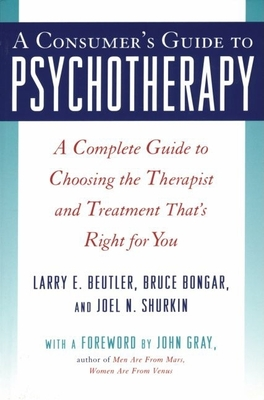 A Consumers Guide to Psychotherapy - Beutler, Larry E, PhD