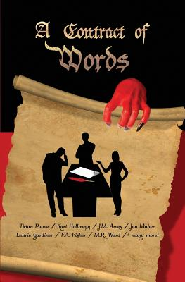 A Contract of Words: 28 Short Stories - Paone, Brian, and Gardiner, Laurie, and Maher, Jan